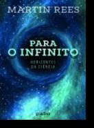 Para o Infinito: horizontes da ciência