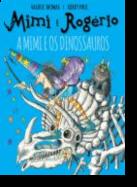 Mimi e o Rogério - A Mimi e os Dinossauros