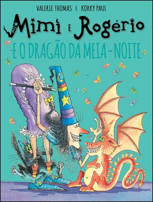 A Mimi e o Rogério e o Dragão da Meia Noite