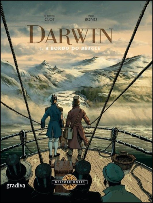 Darwin: a bordo do Beagle - Vol. I