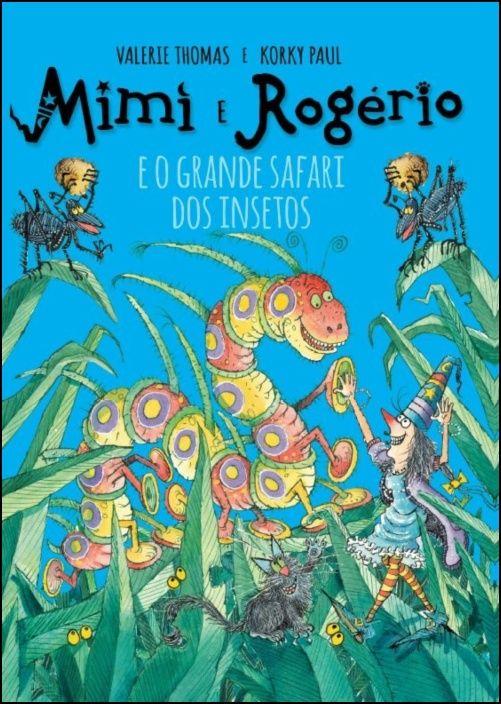 Mimi e Rogério e O Grande Safari dos Insectos