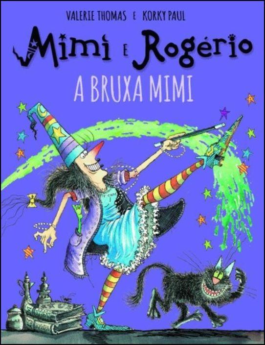 Mimi e Rogério e a Bruxa Mimi