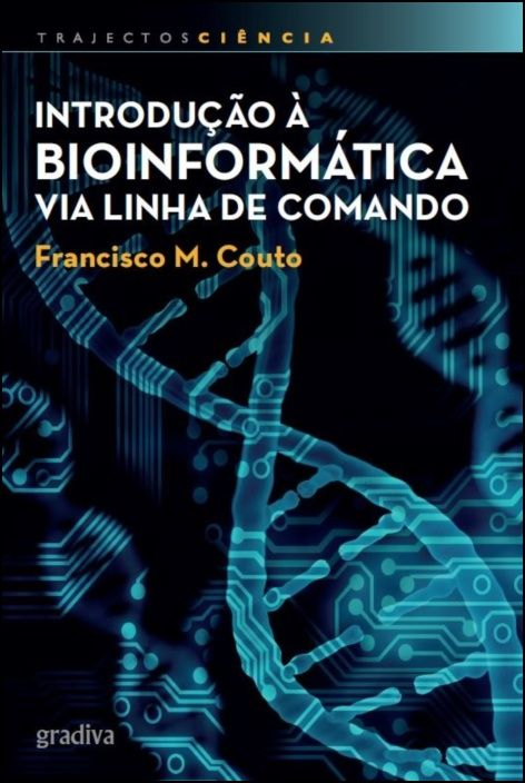 Introdução à Bioinformática Via Linha de Comando