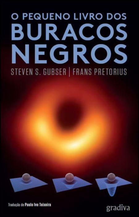 O Pequeno Livro dos Buracos Negros
