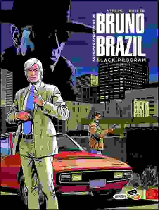 As Novas Aventuras de Bruno Brazil - Black Program, Vol. 1