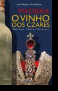 Madeira: o vinho dos Czares
