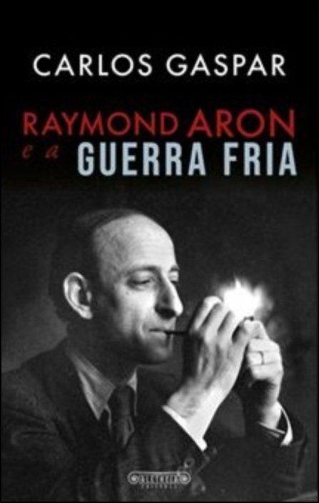 Raymond Aron e a Guerra Fria