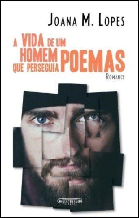 A Vida de Um Homem que Perseguia Poemas