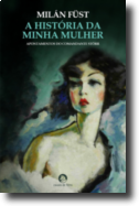 A História da Minha Mulher - Apontamentos do Comandante Störr