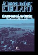 Garman & Worse - Um Romance Norueguês