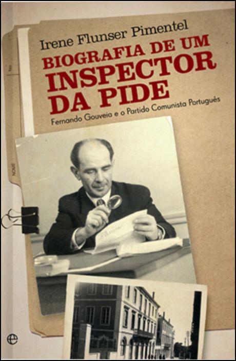 Biografia de um Inspector da PIDE