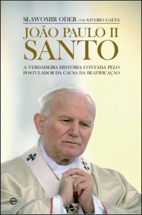 João Paulo II -  Santo