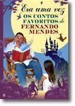 Era Uma Vez... Os Contos Favoritos de Fernando Mendes