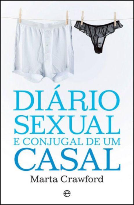 Diário Sexual e Conjugal de Um Casal