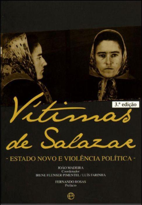 Vítimas de Salazar - Edição Especial