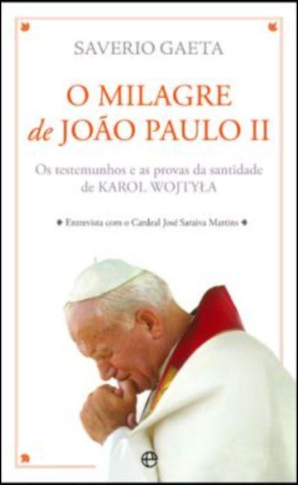 O Milagre de João Paulo II