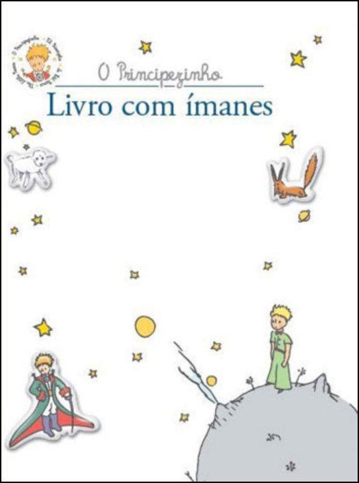 O Principezinho - Livro com Ímanes