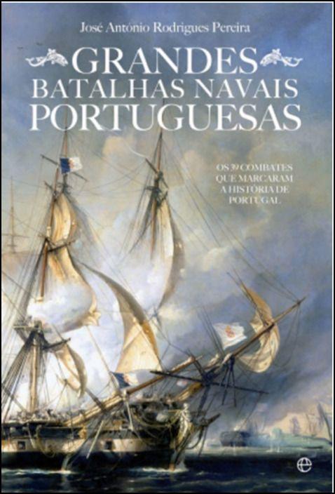 Grandes Batalhas Navais Portuguesas
