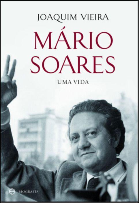 Mário Soares - Uma Vida