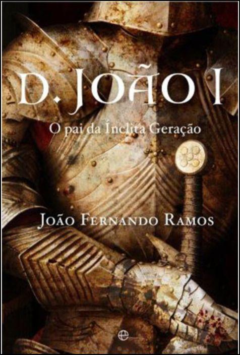 D. João I O Pai da Inclita