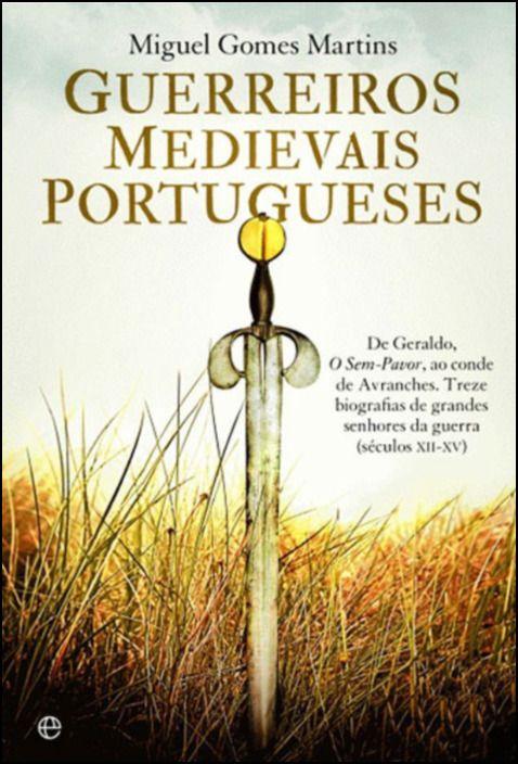 Guerreiros Medievais Portugueses