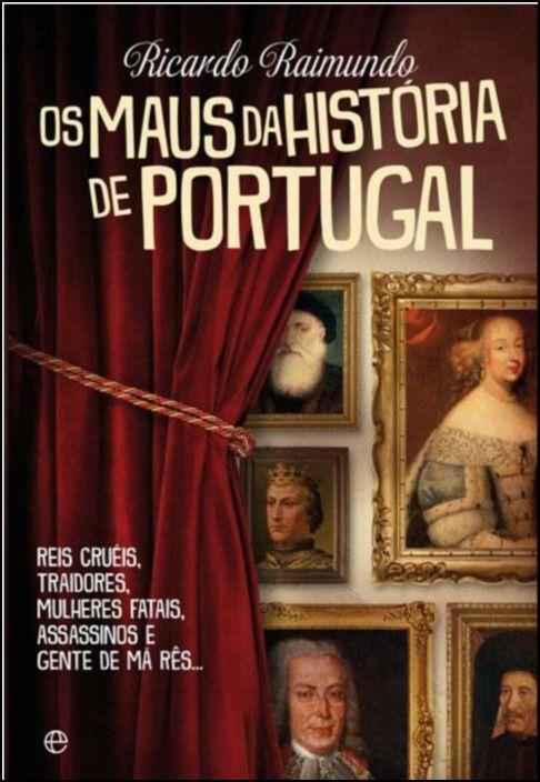 Os Maus da História de Portugal -