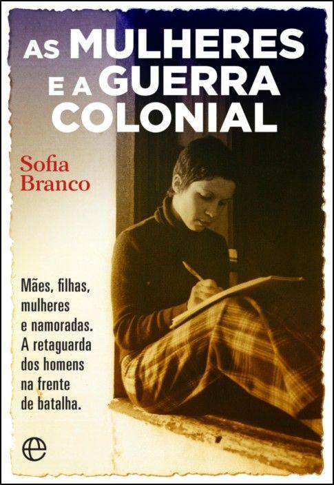 As Mulheres e a Guerra Colonial