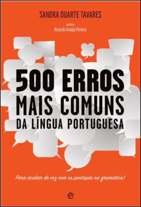 500 Erros Mais Comuns da Língua Portuguesa