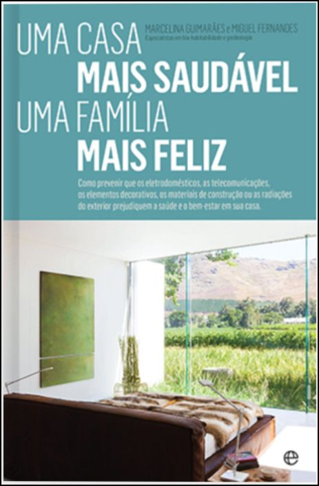 Uma Casa Mais Saudável, Uma Família Mais Feliz