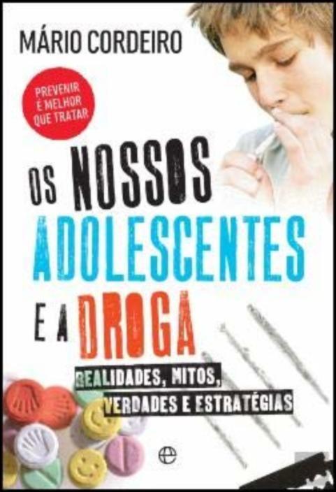 Os Nossos Adolescentes e a Droga