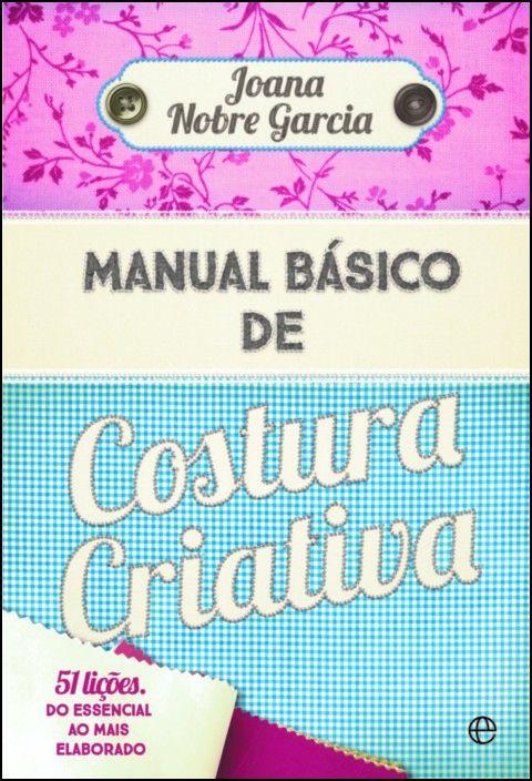 Manual Básico de Costura Criativa
