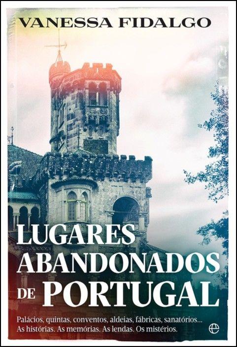 Lugares Abandonados de Portugal
