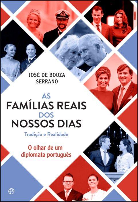 As Famílias Reais dos Nossos Dias