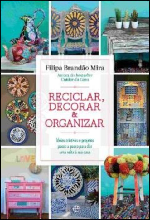 Reciclar, Decorar & Organizar