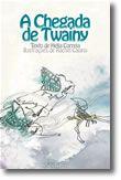 A Chegada de Twainy