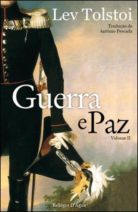 Guerra e Paz - Vol. II