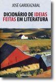 Dicionário de Ideias Feitas em Literatura