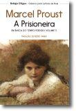 Em Busca do Tempo Perdido: a prisioneira - Vol. V