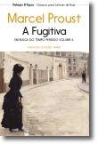 Em Busca do Tempo Perdido: a fugitiva - Vol. VI