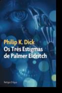 Os Três Estigmas de Palmer Eldritch