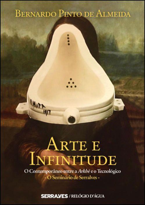 Arte e Infinitude: o contemporâneo entre a arkhé e o tecnológico
