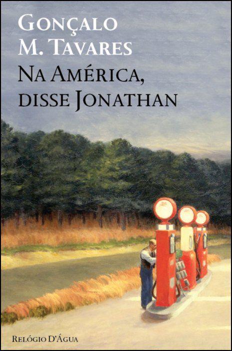Na América, disse Jonathan