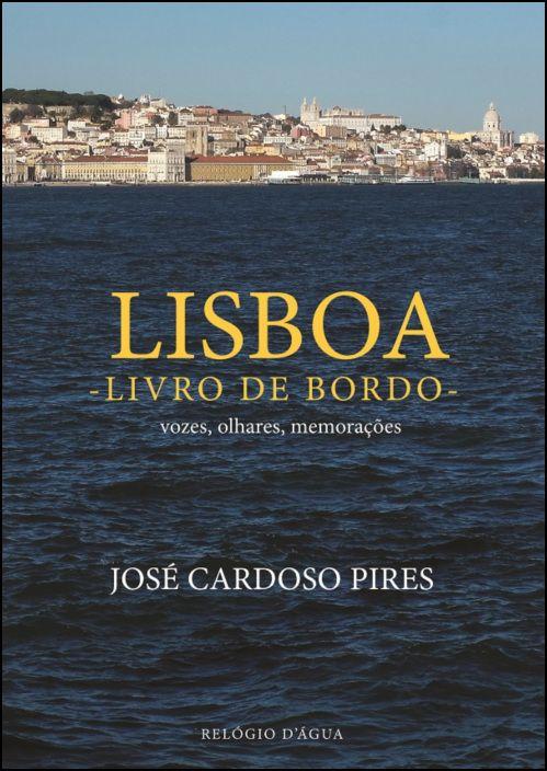 Lisboa, Livro de Bordo: vozes, olhares, memorações