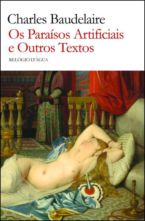 Os Paraísos Artificiais e Outros Textos