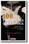 100 Portuguesas com História