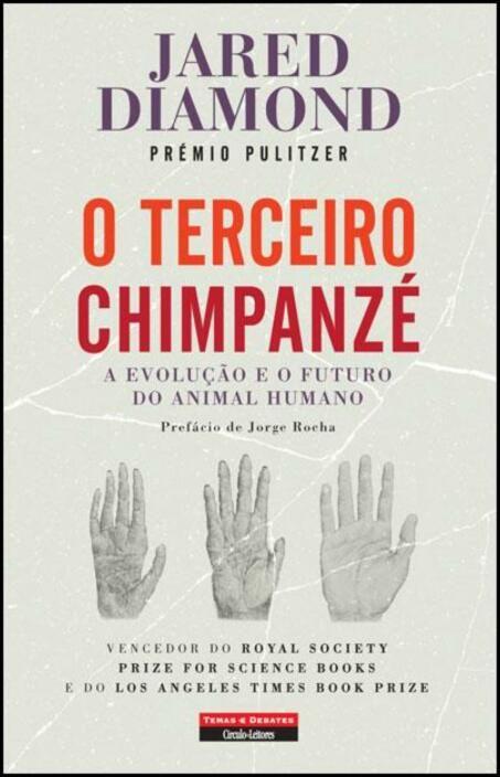 O Terceiro Chimpanzé: a evolução e o futuro do animal humano