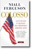 Colosso: Ascensão e queda do império americano