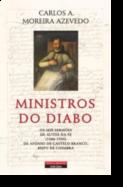 Ministros do Diabo - Os seis sermões de autos da fé (1586-1595) de Afonso de Castelo Branco, Bispo de Coimbra