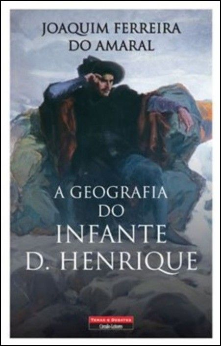A Geografia do Infante D. Henrique