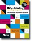 Dificuldades de Aprendizagens Especificas - Dislexia, Disgrafia, Disortografia e Discalculia